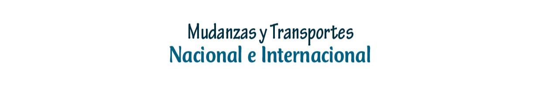 MUDANZAS Y TRANSPORTES NACIONAL E INTERNACIONAL